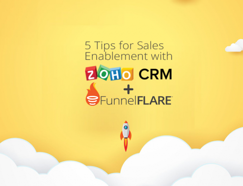 5 Tips for Sales Enablement with Zoho and FunnelFLARE
