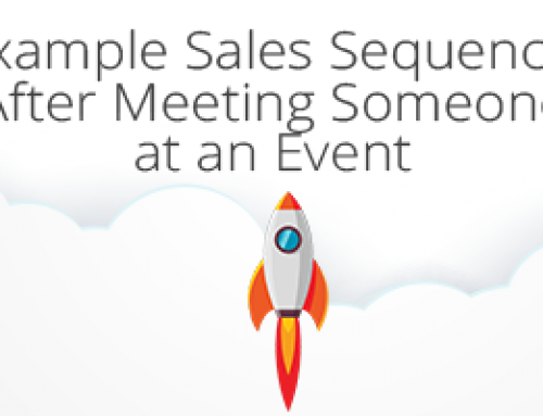 Example Sales Sequence: After Meeting Someone at an Event