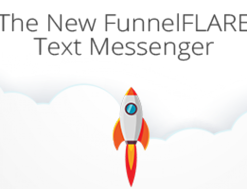 The New FunnelFLARE Text Messenger