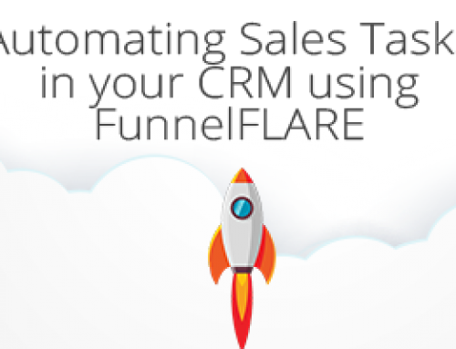 Automating Sales Tasks in your CRM using FunnelFLARE