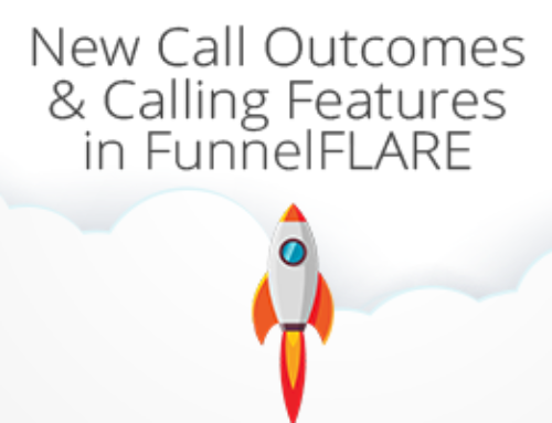New Call Outcomes & Calling Features in FunnelFLARE