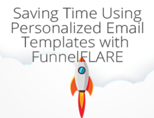 Saving Time Using Personalized Email Templates with FunnelFLARE
