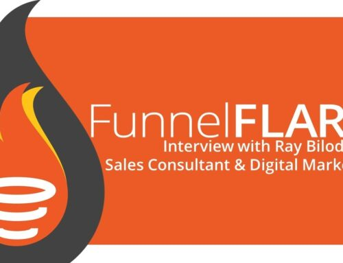 Interview with Ray Bilodeau, Sales Consultant & Digital Marketer (Video)